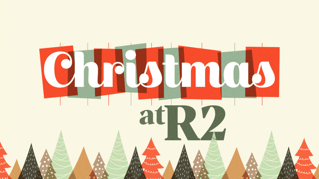 Christmas at R2